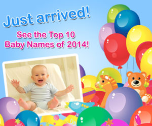 This is an image of a smiling baby surrounded by balloons and toys.  The image reads: Just arrived! See the top 10 Baby names of 2014!
