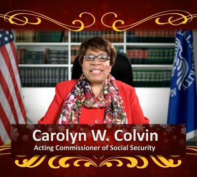 Happy Holidays from Acting Commissioner Carolyn Colvin